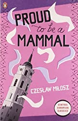 Proud To Be A Mammal (Penguin Translated Texts)