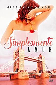 Simplesmente Amor (Portuguese Edition) by [Andrade, Helena]