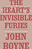 The Hearts Invisible Furies: A Novel