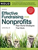 img - for By Ilona Bray J.D.: Effective Fundraising for Nonprofits: Real-World Strategies That Work Second (2nd) Edition book / textbook / text book