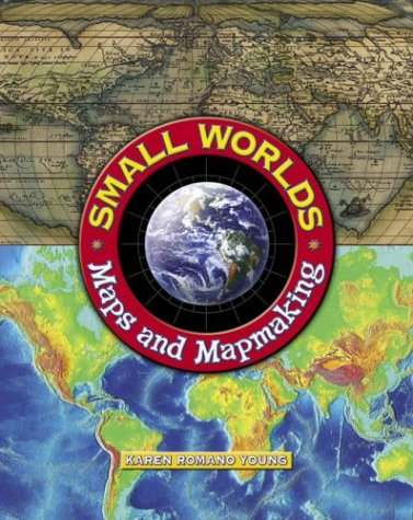 Download Small Worlds: Maps And Mapmaking pdf epub