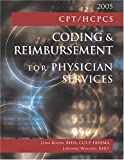 CPT/HCPCS Coding and Reimbursement for Physician Services, Kuehn, Lynn and Wieland, LaVonne, 1584261447