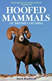Hoofed Mammals of British Columbia, David Shackleton, 0774807288