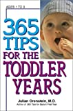 img - for 365 Tips For Toddler Years book / textbook / text book