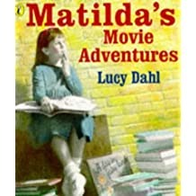 Matildas Movie Adventure