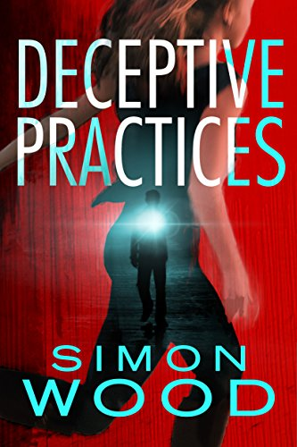Deceptive Practices by [Wood, Simon]
