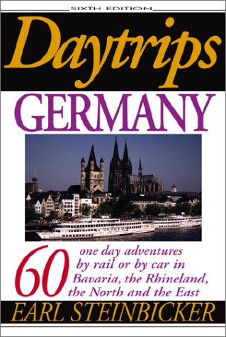 daytrips-germany-60-one-day-adventures-by-rail-or-by-car-in-bavaria-the-rhineland-the-north-and-the-
