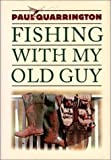 Fishing with My Old Guy, Paul Quarrington, 1550541862