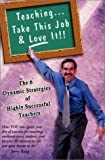 Teaching... Take This Job and Love It, Terry King, 1885640773