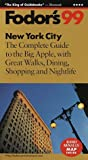 New York City '99, Fodor's Travel Publications, Inc. Staff, 0679001301