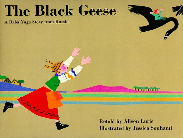 The Black Geese: A Baba Yaga Story From Russia (Black Fairy Tale Characters)