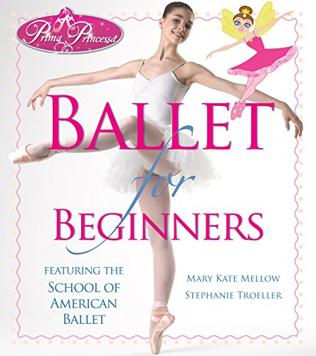 Prima Princessa Ballet for Beginners -