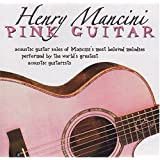 Henry Mancini : Pink Guitar