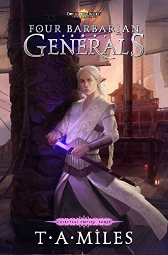 Download PDF Four Barbarian Generals - Dryth Chronicles Epic Fantasy