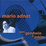 Para Gershwin E Jobim by Mario Adnet