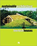 Sustainable Architecture: Lowtech Houses