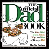 The Who, What, When, Where, Why, and How of Being a Dad, Martha Bolton, 1582293678