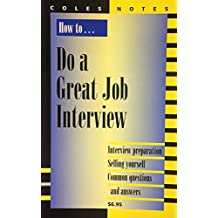 How to... Do a Great Job Interview