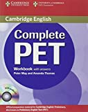 Complete PET Workbook with Answers, Peter May and Amanda Thomas, 0521741408