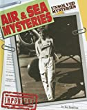Air & Sea Mysteries (Unsolved Mysteries)