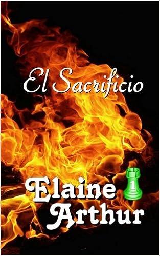 El Sacrificio (Torre Esmeralda) (Volume 1) (Spanish Edition ...