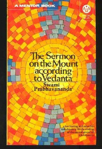 The Sermon on the Mount According to Vedanta (Sermon On The Mount According To Vedanta)