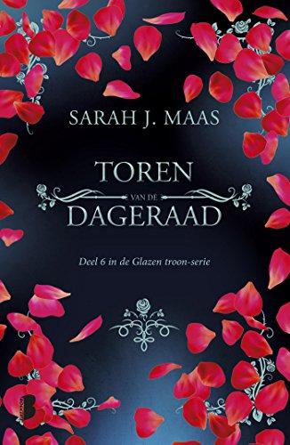 Toren Van - Toren van de dageraad (Glazen troon (6)) (Dutch Edition)