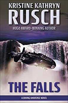 The Falls: A Diving Universe Novel (The Diving Series Book 5) by [Rusch, Kristine Kathryn]