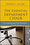 The Essential Department Chair: A Comprehensive Desk Reference by Jeffrey L. Buller (2012-01-24)