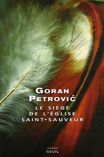 Le siège de l'église Saint-Sauveur : roman