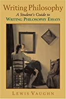 Writing Philosophy: A Student's Guide to Writing Philosophy Essays