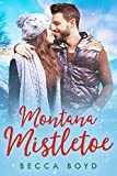 Montana Mistletoe (Line of Fire Book 6)
