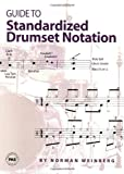 Guide to Standardized Drumset Notation, Norman Weinberg, 0966492811