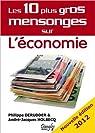Les 10 plus gros mensonges sur l'économie par Derudder