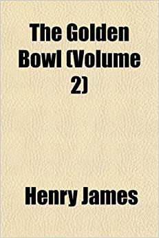 Book The Golden Bowl (Volume 2)