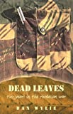 Book cover for Dead Leaves: Two Years in the Rhodesian War