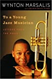 To a Young Jazz Musician, Selwyn Seyfu Hinds, 140006399X