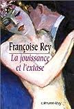 La Jouissance et l'Extase : Henry Miller et Anaïs Nin