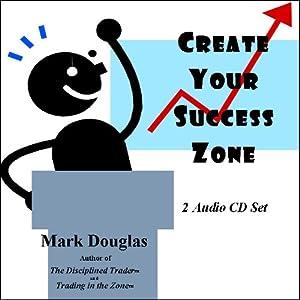 Create Your Success Zone! (2-Audio CD set)