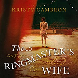 The Ringmaster's Wife Audiobook