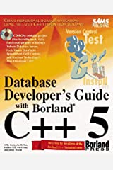 Database Developer's Guide With Borland C++5 (Sams Developers Guide) Paperback