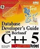 Database Developer's Guide with Borland C++ 5 9780672308000