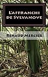 L'affranchi de Sylvanove par Mercier