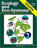 Ecology and Eco-Systems Grades 4-6, Mary Lu Muffoletto and Marion Rochelle, 1889369306