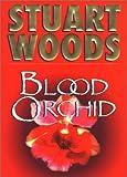Blood Orchid (Holly Barker Novels)