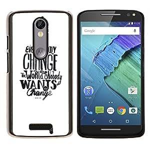 Planetar® ( Cambio Mundial Quieres Social Text Blanca ) Motorola Droid Turbo 2 / Moto X Force Fundas Cover Cubre Hard Case Cover