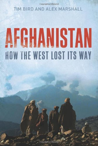 Book cover from Afghanistan: How the West Lost Its Way by Tim Bird