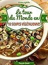 Le tour du monde en 10 soupes par Stretti