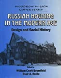 Russian Housing in the Modern Age 9780521431972