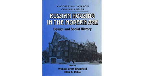 Woodrow Wilson Center Press: Russian Housing in the Modern